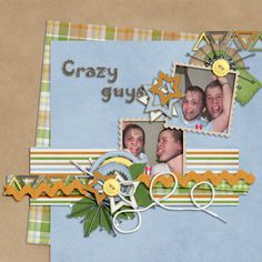 BeSpunky Today by LittleRadTrio Template http://store.gingerscraps.net/Be-Spunky-Today-templates.html &Scrapkit http://store.gingerscraps.net/Be-Spunky-Today-full-kit.html Photos by kpmelly spunky crazy guys