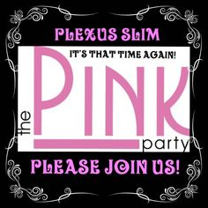 "Want to host a ""pink party"" of your own? Contact me for details and we will set something up! :)"
