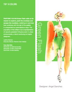 NYFW Pantone Color Report. Top 10 Colors - Green Flash. Designer, Angel Sanchez