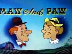 Maw and Paw cartoons (Walter Lantz)