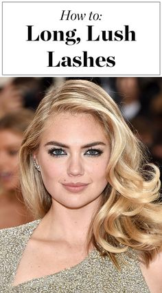 How to get longer, fuller eyelashes like Kate Upton's - click through for the easy how-to from her makeup artist