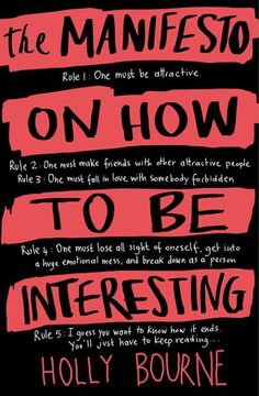 Download The Manifesto on How to Be Interesting by Holly Bourne (.epub)  #freeEbook  - http://bit.ly/1LKRPzb