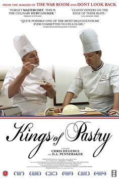 Kings of Pastry - Rotten Tomatoes