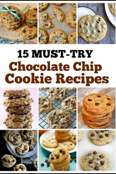15 Must Try Chocolate Chip Cookie Recipes