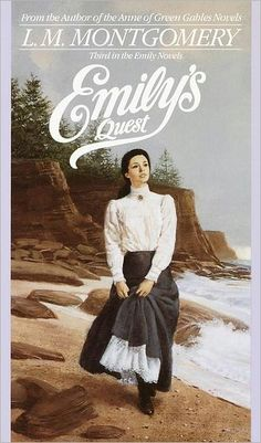 """LM Montgomery's """"Emily"""" series - """"Emily of New Moon"""", """"Emily Climbs"""" and """"Emily's Quest""""."""
