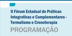 PROGRAMAÇÃO II Fórum Estadual de Práticas Integrativas e Complementares |
