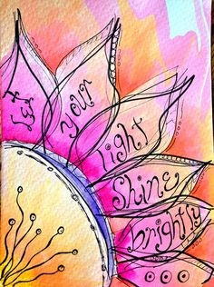 Let Your Light Shine Brightly Flower Painting by Peggy Festerling, via Flickr