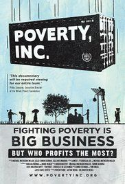 Poverty, Inc. Poster                                                                                                                                                                                 More