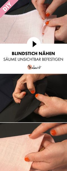 Blindstich: Säume unsichtbar befestigen - Schritt für Schritt erklärt im Video-Kurs via Makerist.de Naha, Diy Fashion, Hacks, Quilts, Sewing Ideas, Crafts, Sew Mama Sew, Yarn And Needle, Hand Sewn
