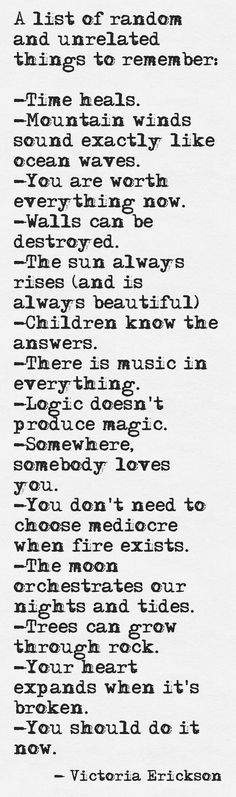 A list of random and unrelated things to remember. www.schoolofawakening.net