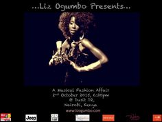 "1 Day to go! Tomorrow night! Liz Ogumbo - KenSoul with Liz Ogumbo - Fashion Designer and Liz Ogumbo Regisford will present: A Musical Fashion Affair. In Nairobi, Kenya at the Dusit D2. On the 2nd October 2015  Time @18:30 1 day countdown to ""A Liz Ogumbo Musical Fashion Affair""  ‪#‎kensoul‬ ‪#‎LizOgumbKenSoul‬ ‪#‎lizogumbo‬ ‪#‎lizogumbomusiclive‬ ‪#‎LizOgumboFashionMeetsMusic‬ ‪#‎LizOgumbo2015Collection‬ ‪#‎LizOgumboMusicalFashionAffair‬ #LizOgumboFashionMeetsMusic"
