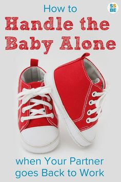 The 6 Most Important Steps to Being Alone with Baby without Any Help 3ef45c786