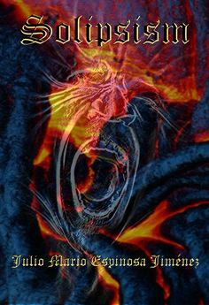 """""""Solipsism"""" Available at: https://www.smashwords.com/books/view/528627"""