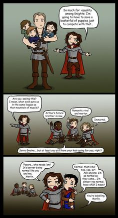 Haha, only Gwaine... :)--- yes. Leon IS immortal. <<< hahahha I can't stop laughing, Leon xD