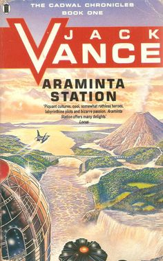 Jack Vance. Araminta Station.