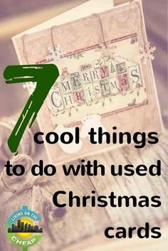 7 cool things to do with used Christmas cards - Living On The Cheap #upcycle #DIY #christmascards Cute Christmas Presents, Christmas Cards 2017, Frugal Christmas, Simple Christmas Cards, Christmas Card Crafts, Homemade Christmas Cards, Old Christmas, Holiday Greeting Cards, Xmas Cards
