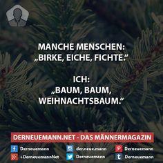 Birke, Eiche, Fichte #derneuemann #humor #lustig #spaß #sprüche #bäume #natur