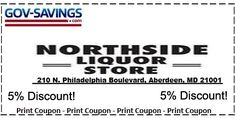 Print this Pin and receive 5% off your purchases at Northside Liquor.  Gov-Savings.com Merchant Discount Program Exclusive     ***Must Have ID****