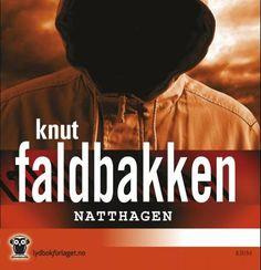 """Knut Faldbakken """"Natthagen"""""""