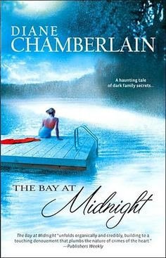 """""""What a great book! This is a book about a woman who writes paperback mystery novels and is confronted by the past. The summer that she was twelve, Julie's sister Isabel was murdered. The story begins with a woman coming to tell her that the person who went to jail for Isabel's murder was innocent."""" For the full review of """"The Bay at Midnight"""" by Diane Chamberlain, click the image and visit The Book Wheel!"""