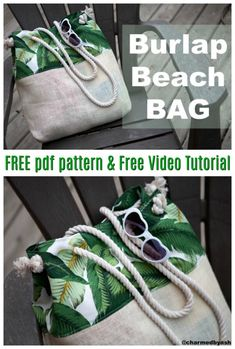 The Burlap Bottom beach bag is a great bag for you to take to the beach. As well as being a beach bag that holds everything you'll need to take to the beach it also comes with an inside pocket for those important things such as cell phones, money and other small items you don't want to get sandy or wet. Please note that this is a one layer bag with no lining. #freesewingpattern #bagsewingpattern #totebagpattern #sewingvideo