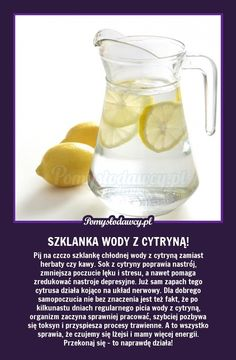 PORANNY DRINK - PIJ I ŻYJ! WYPRÓBUJ! Slow Food, Natural Cosmetics, Health Advice, Natural Medicine, Detox Drinks, Good Advice, Healthy Tips, Good To Know, Fun Facts