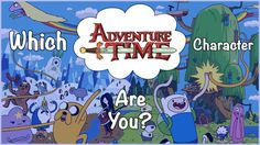"""Which """"Adventure Time"""" Character Are You.  I am Gunter, the most dark and evil being ever to walk the earth o.O"""