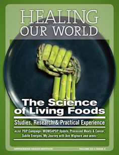 The Science of living Foods