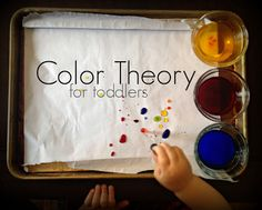 Color Theory for Toddlers - using primary color liquid watercolors on waxed…