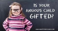 Are gifted children synonymous with anxiety? This article offers signs of giftedness and symptoms of anxiety and offers coping skills for both parents and child.  Excellent read.
