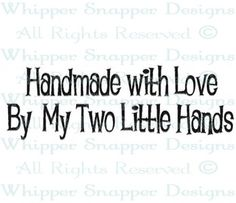 Two Little Hands - Hobbies - Words/Sayings - Rubber Stamps - Shop