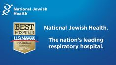 National Jewish Health has been ranked #1 in pulmonology by U.S. News and World Report. We have been #1 or #2 all 21 years that U.S. News has included this category on its Best Hospitals list.