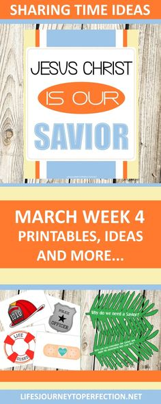 2018 Primary Sharing Time Ideas for March Week 4: Jesus Christ is our Savior
