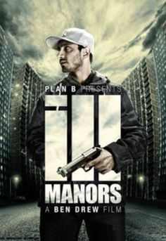 Ill Manors Movie Poster
