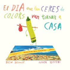 The Day The Crayons Came Home from Dymocks online bookstore. HardCover by Drew Daywalt, Oliver Jeffers Oliver Jeffers, Drew Daywalt, Up Book, Mentor Texts, Penguin Random House, Book Week, Read Aloud, Childrens Books, Good Books