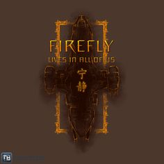 Firefly Is Still Alive.  This is a t-shirt, available until midnight 1/8/2014.