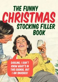 The Funny Christmas Stocking Filler Book, Hardback