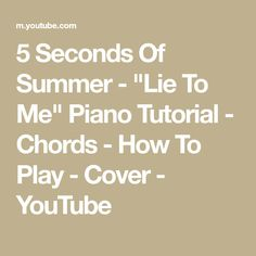 Lie to me acoustic chords 5sos