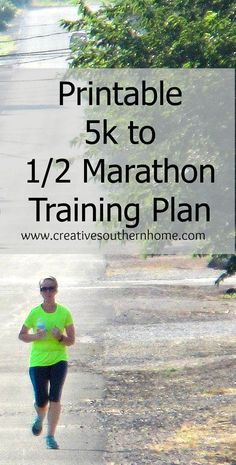 Train for a 1/2 Marathon with this great, Free printable 5k to 1/2 Marathon Training plan. www.creativesouthernhome.com