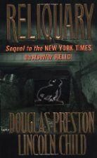 Reliquary by Douglas Preston & Lincoln Child, Agent Pendergast Book 2