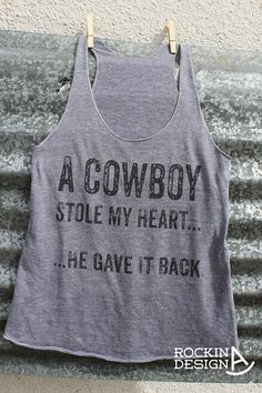 5c5c49fd57972 Items similar to A Cowboy Stole My Heart...He Gave it Back racerback tank    cowgirl graphic tee t-shirt on Etsy