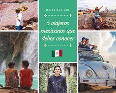 5 Viajeros mexicanos que debes conocer.  #viajes #mochileros #backpacking #happytravel #travel #solotravel #inspiration #inspiración #méxico #viaja