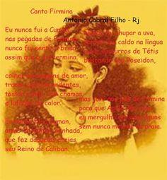 CORDÃO DA POESIA: Canto Firmina * Antonio Cabral Filho - Rj