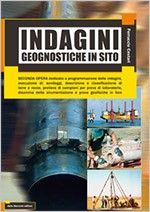 Indagini geognostiche in sito Seconda opera di Geotecnica di un autore prestigioso.