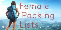 Ultimate Female Travel Packing Lists... to everywhere