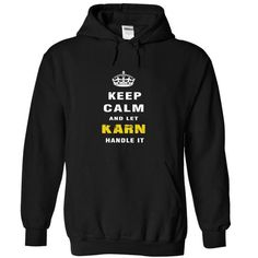 I Love Keep Calm and Let KARN Handle It T shirts