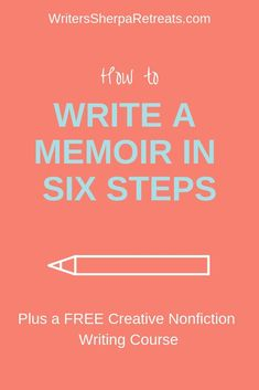 How to Write a Memoir in 6 Steps How to Write a Memoir in Six Steps -- writing tips, writing inspiration, write a memoir, memoir writing, creative nonfiction Autobiography Writing, Memoir Writing, Book Writing Tips, Fiction Writing, Writing Skills, Writing Prompts, Writing Humor, Writing Genres, Writing Ideas