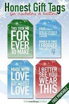 Honest Holiday Gift Tags for Crocheters & Knitters | Free printable download gift tags from Little Monkeys Crochet