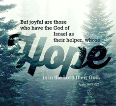 Hope is in the Lord my God!♡ Pinterest: ℓuxulƗrɑv | LUXURIOUSULTRAVIOLET.com #luxuriousultraviolet