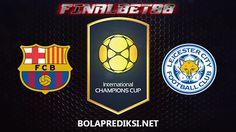 Prediksi Barcelona vs Leicester City 4 Agustus 2016